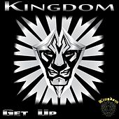 Get Up by Kingdom