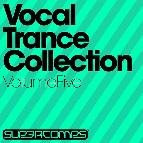 Vocal Trance Collection, Volume Five - EP by Various Artists