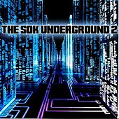 The SDK Underground 2 - EP by Various Artists