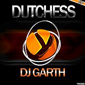 Dutchess - Single von DJ Garth