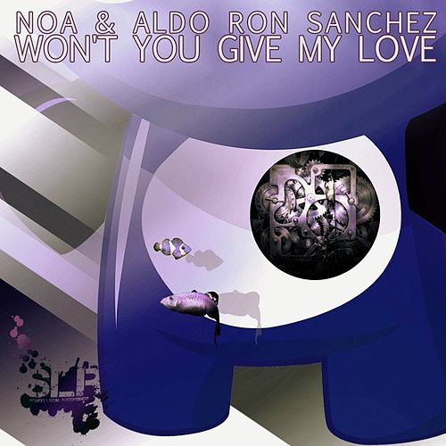 Won't You Give My Love - Single by Noa