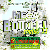 Brooklyn Bounce DJ & Mental Madness pres. MEGA BOUNCE! Spring '11 ((Special Electro & Hands Up Edition)) by Various Artists