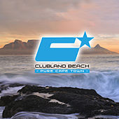 Clubland Beach - Pure Cape Town by Various Artists