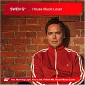 House Music Lover (The Album) by Swen G*