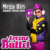 Lorenz Büffel Mega Hits - Sommer Edition 2010 by Various Artists
