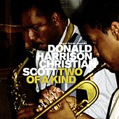 Two Of A Kind by Donald Harrison