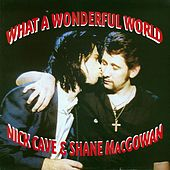 What A Wonderful World by Nick Cave