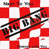 Next To You by BigBang