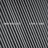 A Form Of Change EP by Simian Mobile Disco