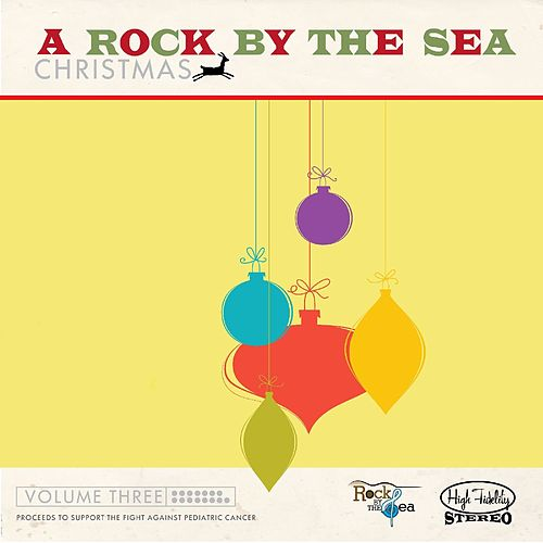 A Rock By The Sea Christmas :: Volume Three by Various Artists