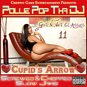 Get N Wet Classics 11 - Cupid's Arrow (Screwed & Chopped Slow Jams) by Pollie Pop
