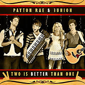 Two Is Better Than One by Payton Rae