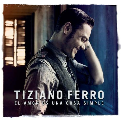 El amor es una cosa simple by Tiziano Ferro