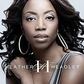 Only One in the World by Heather Headley