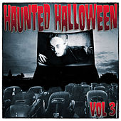 Haunted Halloween, Vol. 3 by Various Artists