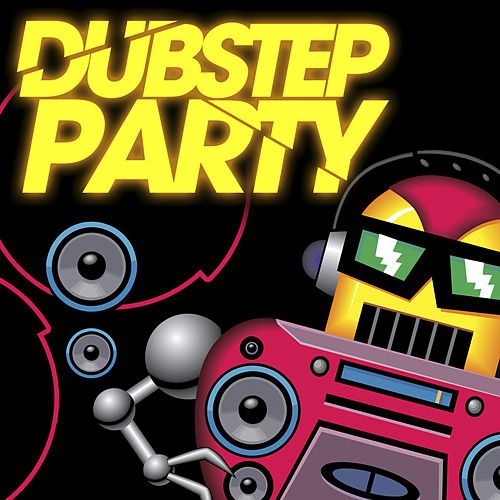 Dubstep Party by Various Artists