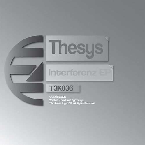 Interferenz EP by Thesys