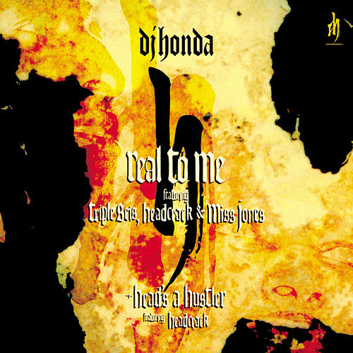 Real to Me by DJ Honda