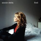 Fool by Annie Stela