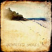 Uncharted Shores by Uncharted Shores