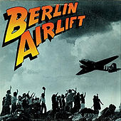 Berlin Airlift by Rick Berlin