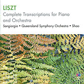 Liszt: Complete Transcriptions for Piano and Orchestra by Victor Sangiorgio