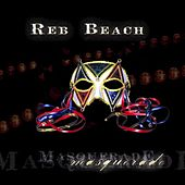 Masquerade by Reb Beach