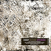 Deep House Stories - Volume Eight by Various Artists