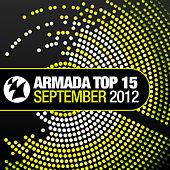 Armada Top 15 - September 2012 by Various Artists
