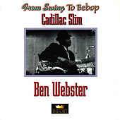 Cadillac Slim von Ben Webster