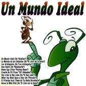 Un Mundo Ideal by Banda Infantil de Cine