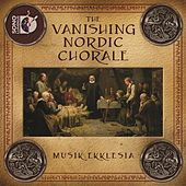 The Vanishing Nordic Chorale von Various Artists