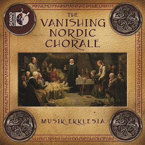 The Vanishing Nordic Chorale by Various Artists