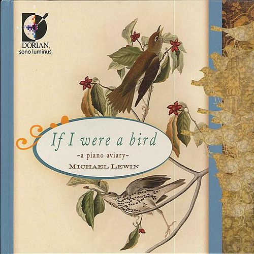 If I Were a Bird by Michael Lewin