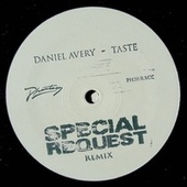 Taste (Special Request Remix) by Daniel Avery