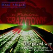 The Paved Way (feat. Dave Krusen, Rick Rosas & Michael G. Ronstadt) by Ryan Kralik