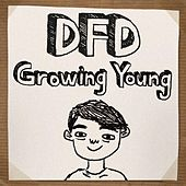 Growing Young by Dumbfoundead