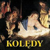 Koledy (Polish Christmas Songs. Christmas Carols from Poland) by Various Artists