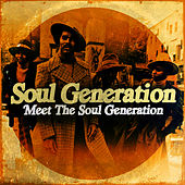 Meet The Soul Generation (Digitally Remastered) by Soul Generation