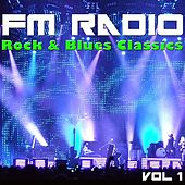 FM Radio Rock & Blues Classics, Vol 1 von Various Artists