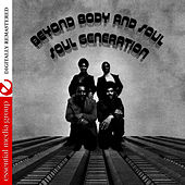 Beyond Body And Soul (Digitally Remastered) by Soul Generation