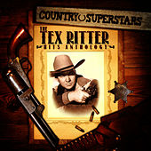 Country Superstars: The Tex Ritter Hits Anthology by Tex Ritter