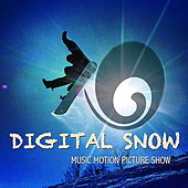 Digital Snow Music Motion Picture Show von Various Artists
