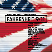 Songs And Artists That Inspired Fahrenheit 9/11 von Various Artists