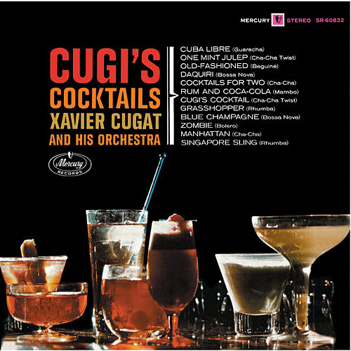 Cugi's Cocktails by Xavier Cugat