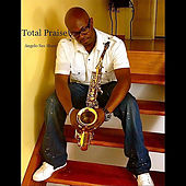 Total Praise by Angelo Sax Shaw