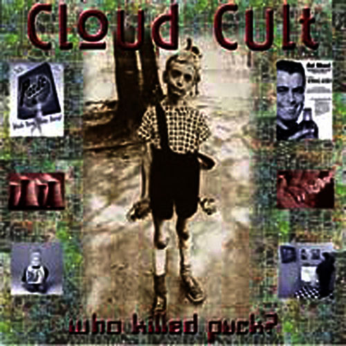 Who Killed Puck? by Cloud Cult