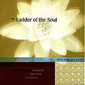 The Ladder Of The Soul by Paul Baker