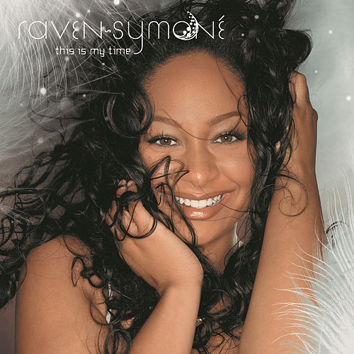 This Is My Time by Raven Symone