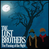 The Passing of the Night by Lost Brothers